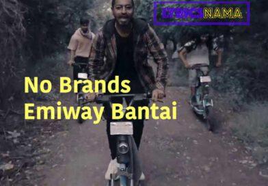 no brands lyrics emiway bantai lyricsnama