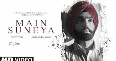 Ammy Virk - Main Suneya Lyrics in Hindi and English